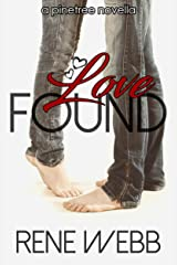 Love Found (Pinetree Romance Book 2) Kindle Edition