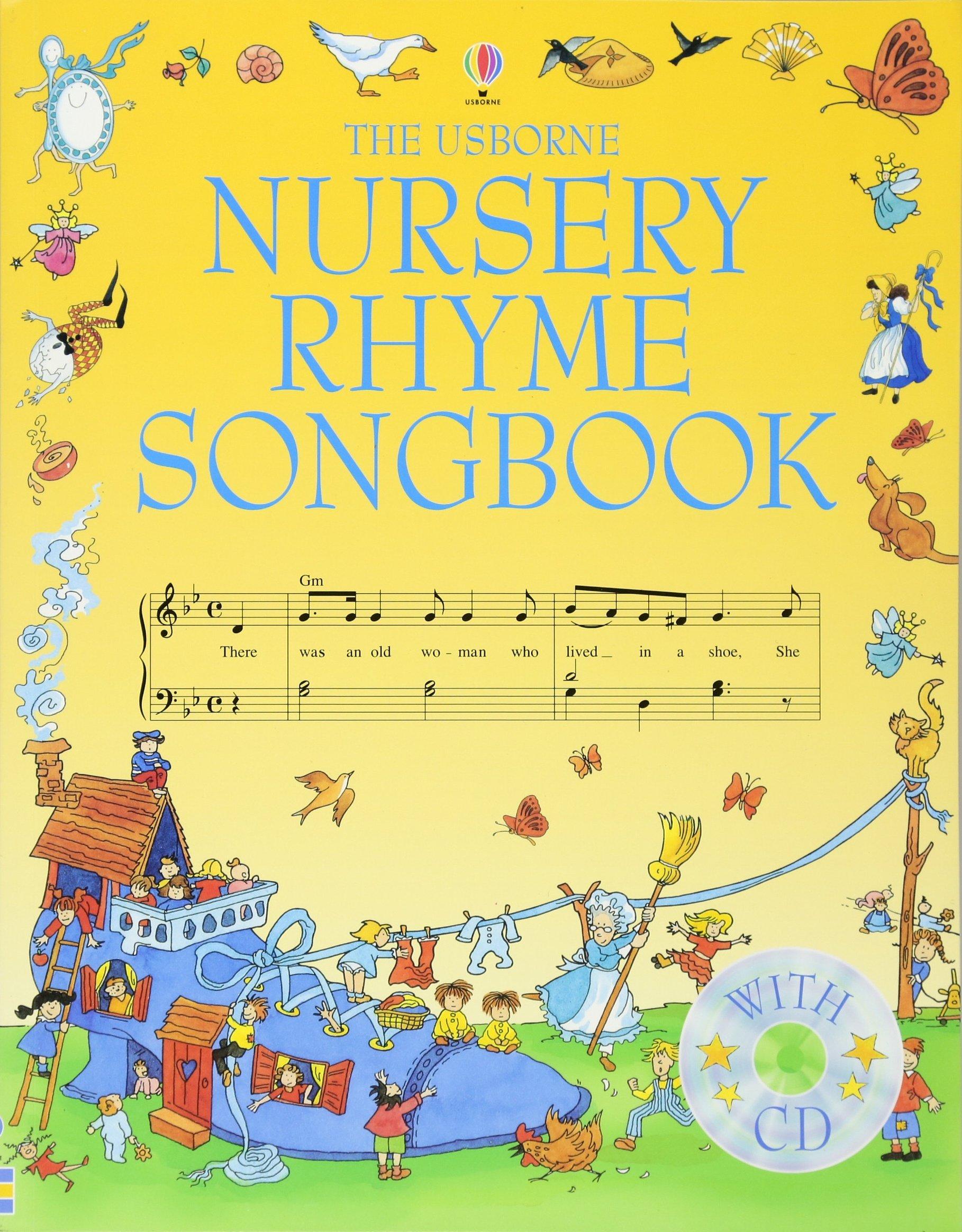 The Usborne Nursery Rhyme Songbook with CD