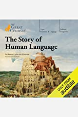 The Story of Human Language Audible Audiobook