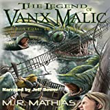 The Long Journey Home: The Legend of Vanx Malic, Book 8