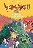 Il segreto di Dracula.  Agatha Mistery. Vol. 15