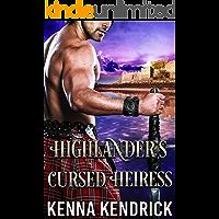 Highlander's Cursed Heiress: Scottish Medieval Highlander Romance (Sanctified Lasses of the Highlands Book 2)