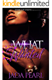 What He Wanted: a Standalone