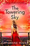 The Towering Sky (The Thousandth Floor, Book 3)