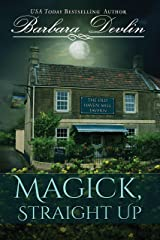 Magick, Straight Up (Magick Trilogy Book 1) Kindle Edition