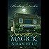 Magick, Straight Up (Magick Trilogy Book 1)