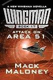 Attack on Area 51 (Wingman) (Volume 17)