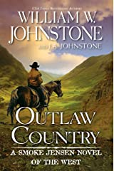 Outlaw Country (A Smoke Jensen Novel of the West Book 3) Kindle Edition