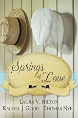 Springs of Love: An Amish Spring Collection Kindle Edition