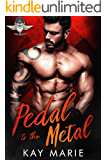 Pedal to the Metal (Savage Menaces MC Book 1)