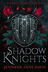 Shadow Knights: Knights of the Realm, Book 2 Kindle Edition