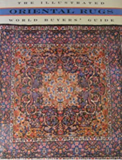 oriental rugs the illustrated world buyeru0027s guide
