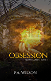 Obsession: An Urban Fantasy Thriller (The Quinn Larson Quests Book 3)