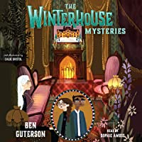 The Winterhouse Mysteries: Winterhouse, Book 3