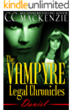 The Vampyre Legal Chronicles - Daniel: Paranormal Vampire Romance - Book 3