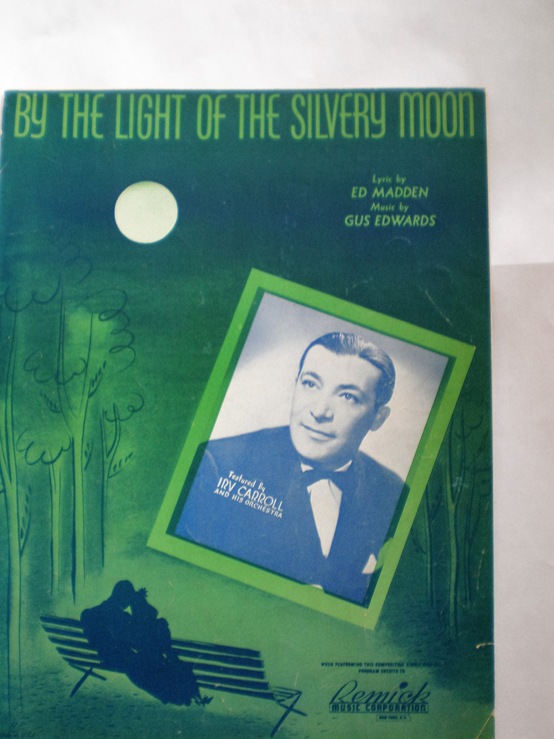 By the Light of the Silvery Moon Sheet Music ED MADDEN GUS