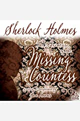 Sherlock Holmes and the Adventure of the Missing Countess Audible Audiobook