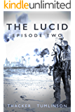 The Lucid: Episode Two