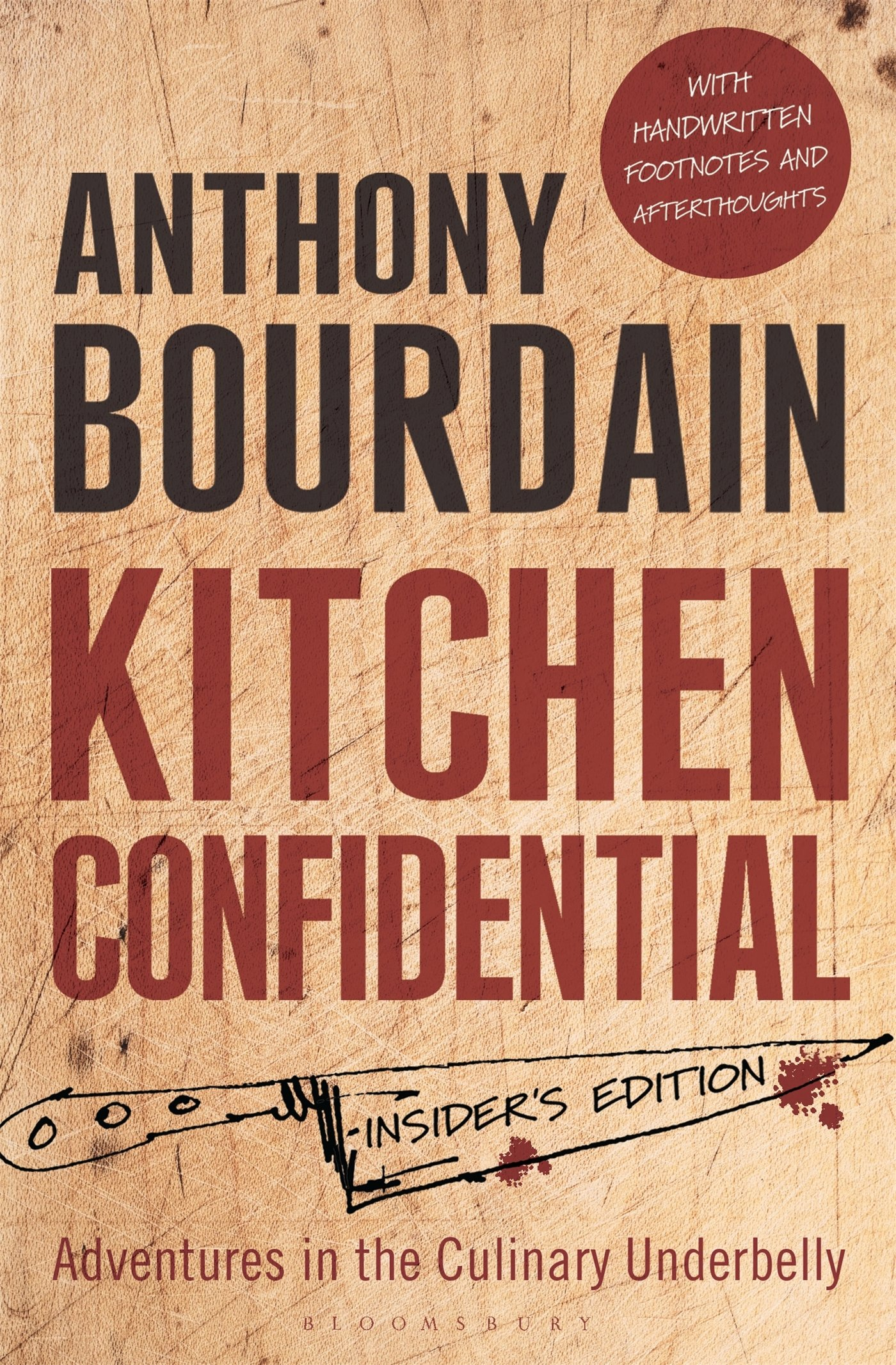 kitchen confidential insider s edition anthony
