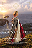 The Light at Wyndcliff (The Cornwall Novels Book 3)