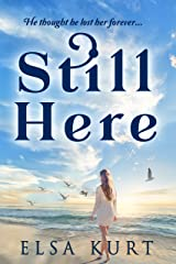 Still Here Kindle Edition