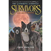 Survivors: The Gathering Darkness #4: Red Moon Rising (English Edition)