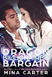 Dragon Billionaire's Bargain (Dragon's Council Book 5)
