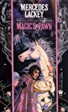 Magic's Pawn: Book One of the 'Last Herald-Mage'trilogy: 1