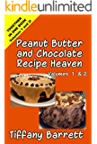 Peanut Butter and Chocolate Recipe Heaven Volumes 1 and 2 (English Edition)