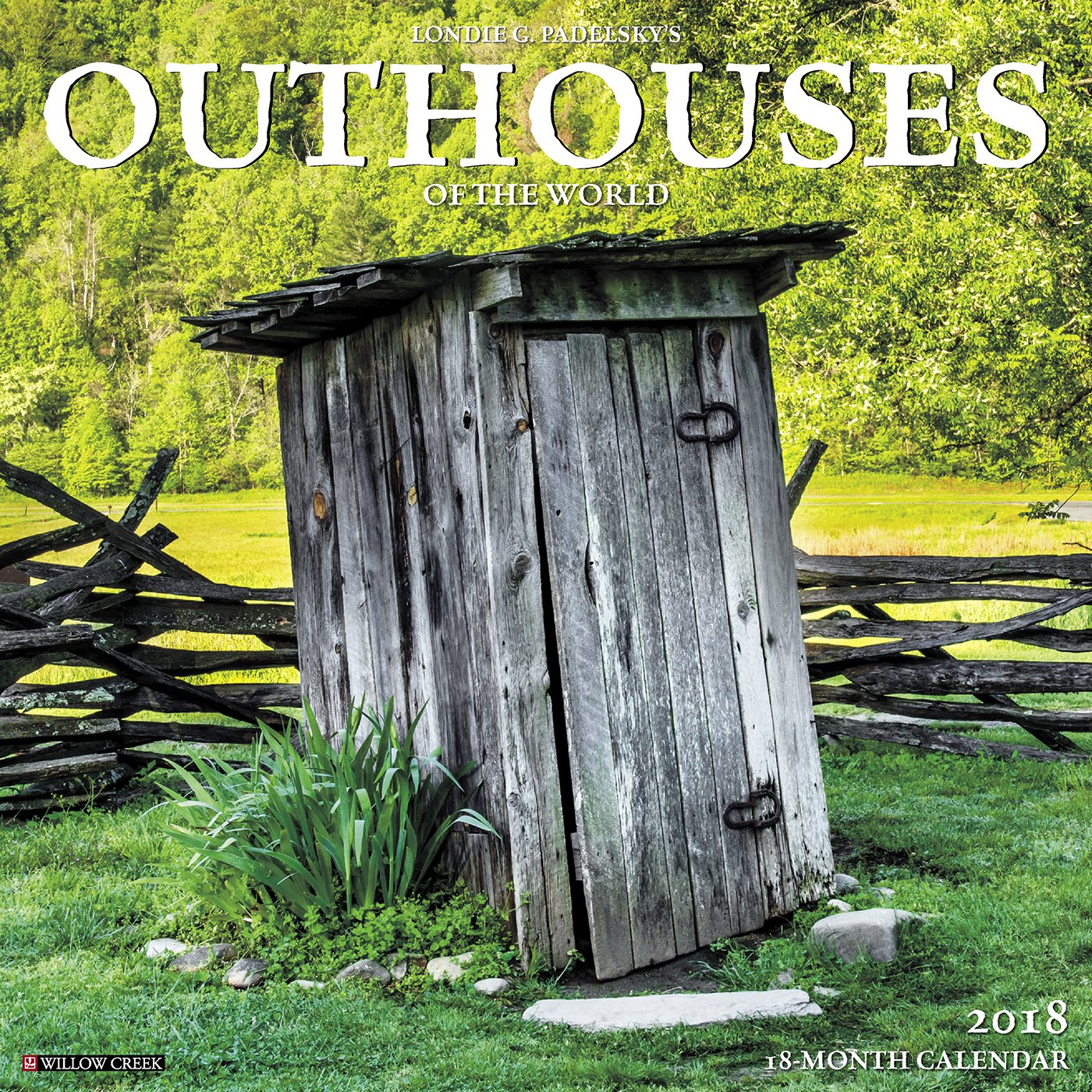 Download Outhouses 2018 Wall Calendar ebook