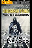 Children Of Fiends: Book 2 of the Of Sudden Origin saga