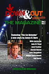 Down and Out the Magazine, Vol 2, Issue 2 Kindle Edition