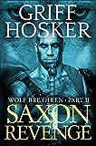 Saxon Revenge (Wolf Brethren Book 2)