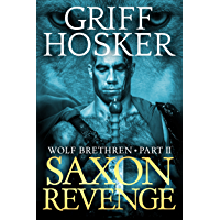 Saxon Revenge (Wolf Brethren Book 2) (English Edition)