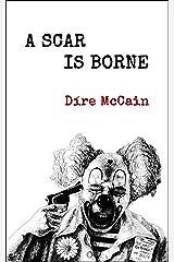 A Scar Is Borne Kindle Edition