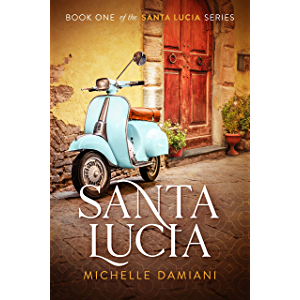 Santa Lucia: Book One of the Santa Lucia Series