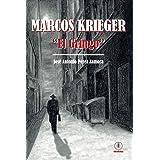 """Marcos Krieger, """"El Gringo"""" (Spanish Edition)"""