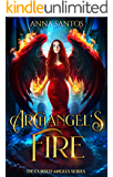 Archangel's Fire: Paranormal Angel Romance (The Cursed Angels Series Book 2) (English Edition)