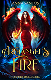 Archangel's Fire: Paranormal Angel Romance (The Cursed Angels Series Book 2)
