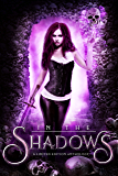 In the Shadows: A Limited Edition Anthology
