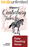 Chaucer's Canterbury Tales in Easy Reading Verse