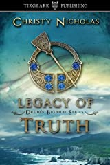 Legacy of Truth: Druid's Brooch Series: #2 Kindle Edition