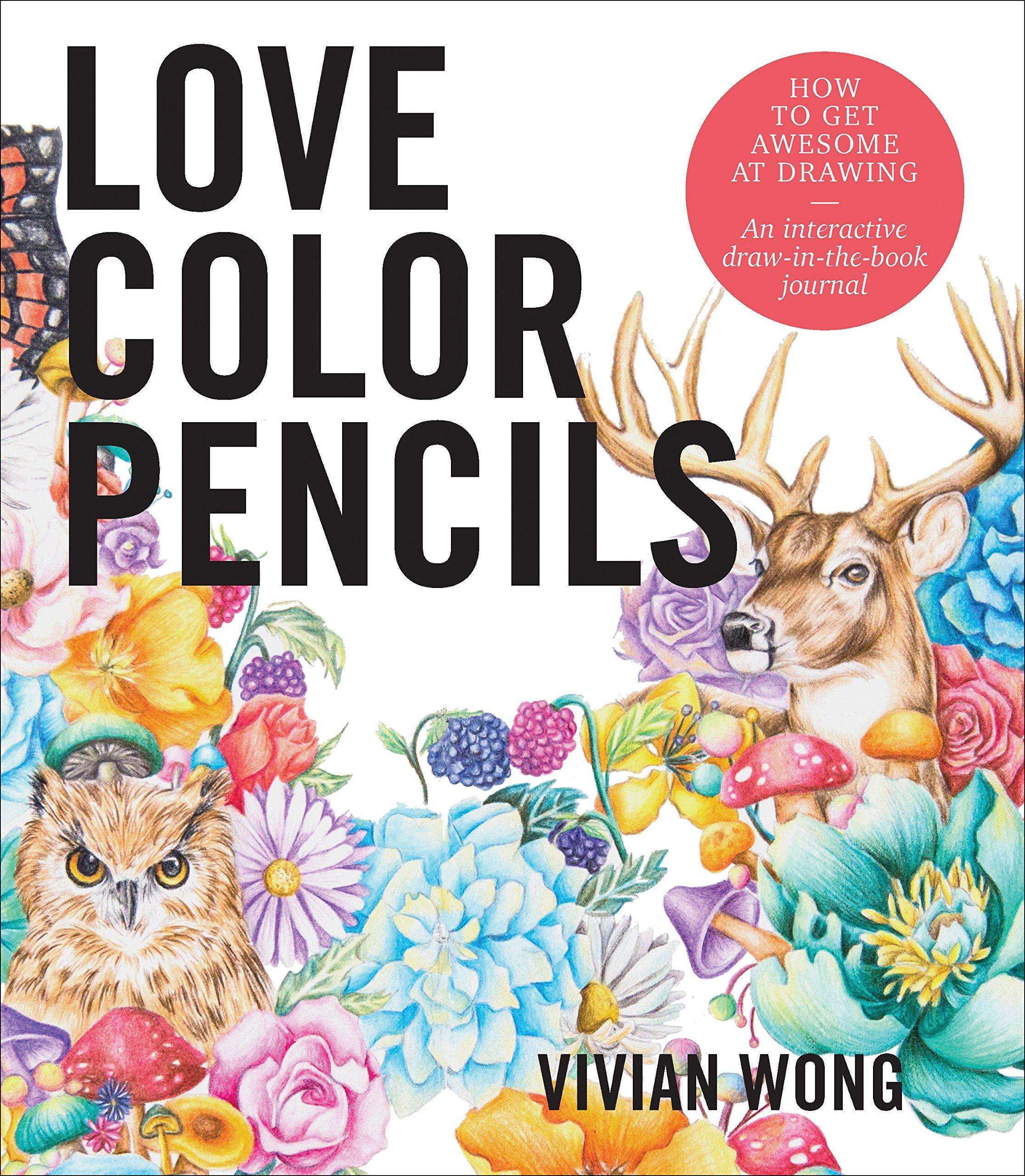Love Colored Pencils  How To Get Awesome At Drawing  An Interactive Draw In The Book Journal
