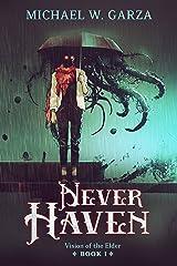 NeverHaven: Vision of the Elder Book I Kindle Edition