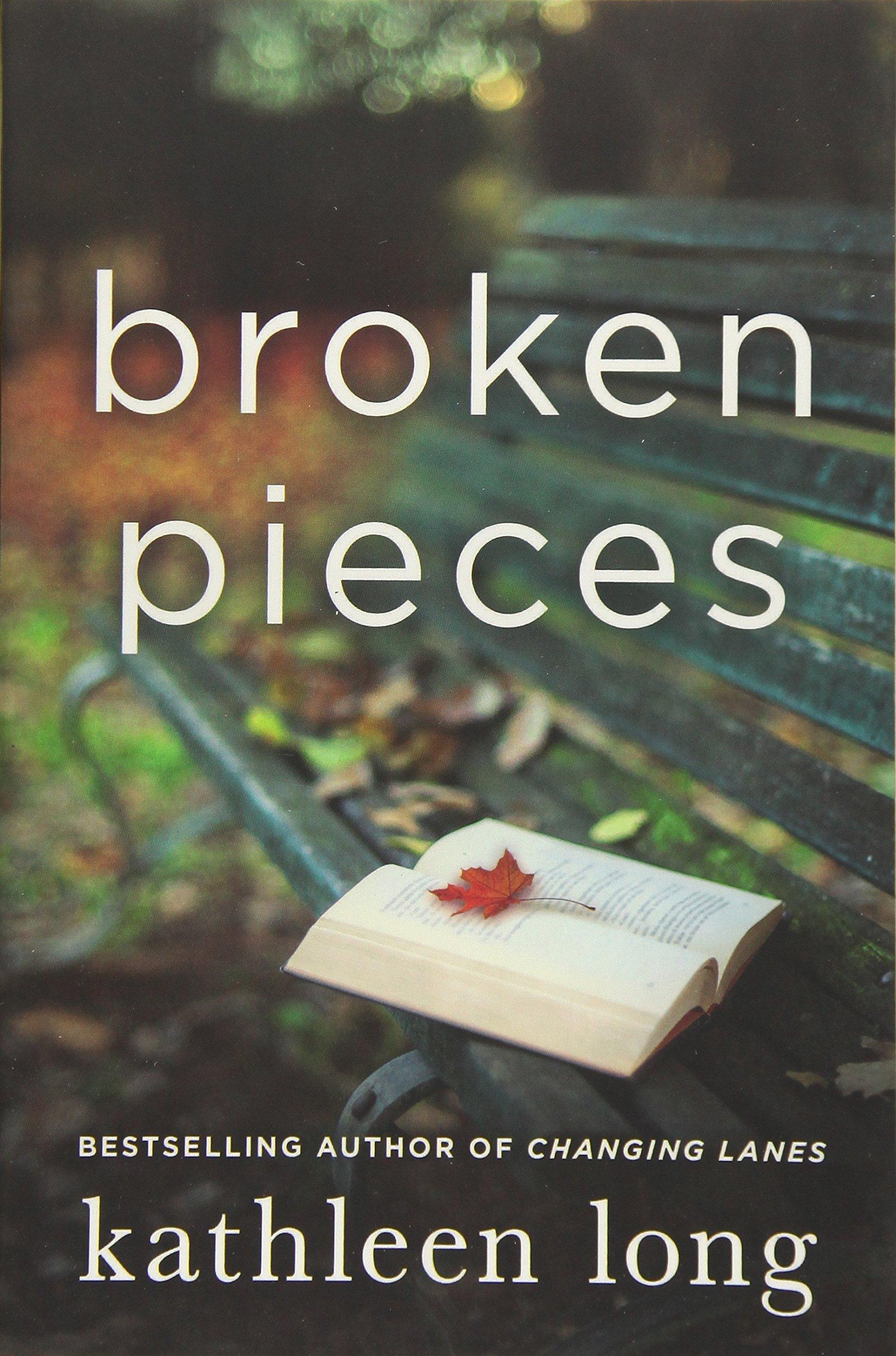 Broken Pieces: A Novel PDF