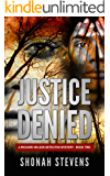 Justice Denied: A Richard Nelson Detective Novel (Book Two)