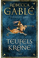 Teufelskrone: Ein Waringham-Roman. Historischer Roman (Waringham Saga 6) (German Edition) Kindle Edition