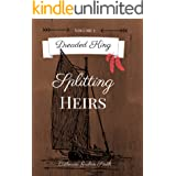Dreaded King: Splitting Heirs (Dreaded King Saga Book 5)