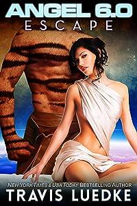 Angel 6.0: Escape (reverse harem scifi romance) (Angel 6.0, Book 2)