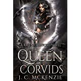 Queen of Corvids: Raven Crawford, Book 3 (Crawford Investigations)